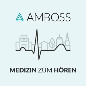 AMBOSS Podcast – Medizin zum Hören by AMBOSS-Redaktion
