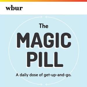 Magic Pill by WBUR