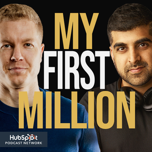 My First Million by The Hustle & Shaan Puri