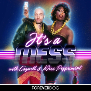 It's a Mess by Forever Dog