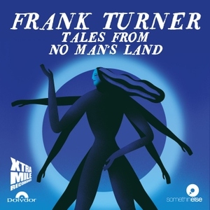 Frank Turner's Tales From No Man's Land by Somethin' Else
