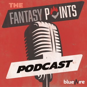 The Fantasy Points Podcast by Blue Wire