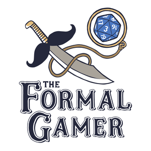 The Formal Gamer : A Dungeons and Dragons Podcast by Formal Gamer : A Dungeons and Dragons Podcast