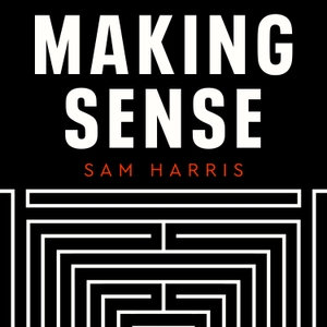 Waking Up with Sam Harris by Sam Harris
