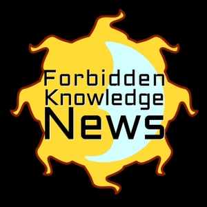 Forbidden Knowledge News by Podcasting.vip