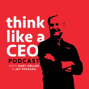 Think Like A CEO with Gary Keller & Jay Papasan by Produktive
