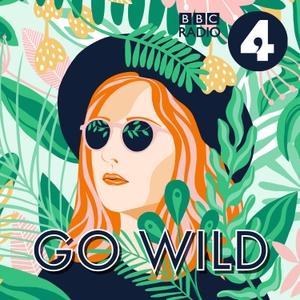 Go Wild by BBC Radio 4