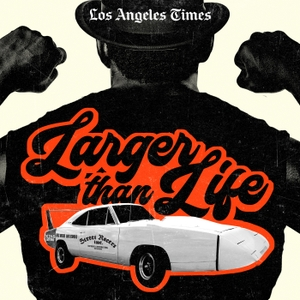 Larger Than Life by L.A. Times | L.A. Times Studios