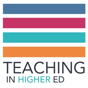 Teaching in Higher Ed by Bonni Stachowiak