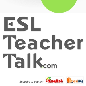 Podcasts – ESL Teacher Talk – ESL Podcasts for Teachers by ESL Teacher Talk