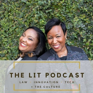 LIT Podcast: Where Law, Innovation & Technology Meet the Culture