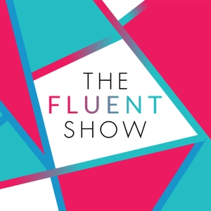 The Fluent Show by Kerstin Cable