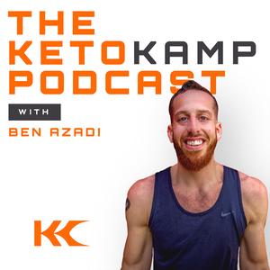 The Keto Kamp Podcast With Ben Azadi by Ben Azadi