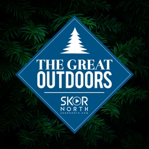 The Great Outdoors on SKOR North by PodcastOne