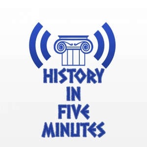 History in Five Minutes Podcast by Michael Rank: Historian, Writer, and Podcaster