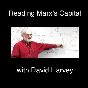 Reading Marx's Capital (audio) by David Harvey