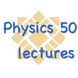 Physics 50 Lectures @ SJSU by Peter Beyersdorf