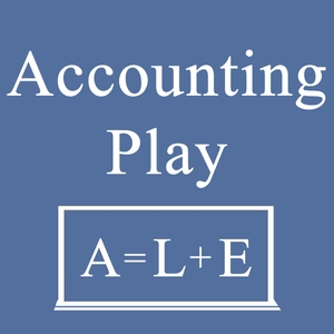 Accounting Play Podcast: Learn Accounting by John Gillingham CPA