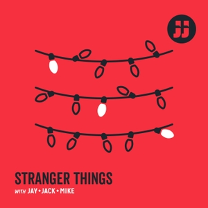 Stranger Things with Jay, Jack + Mike by Jay + Jack Productions
