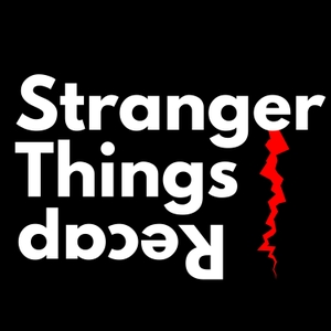 Stranger Things Recap by Recap.FM