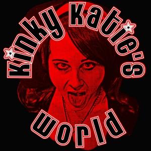 Kinky Katie's World by Kinky Katie