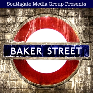 Baker Street: The Elementary and Sherlock Podcast by Southgate Media Group