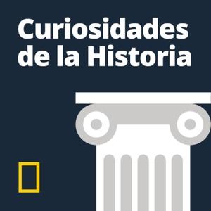 Curiosidades de la Historia National Geographic by National Geographic España