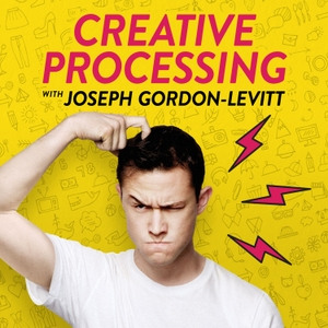 Creative Processing with Joseph Gordon-Levitt by HITRECORD & Cadence13