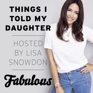 Things I Told My Daughter by Fabulous