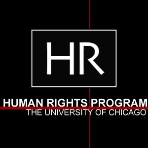 University of Chicago Human Rights Program Distinguished Lecturer Series by The University of Chicago Human Rights Program