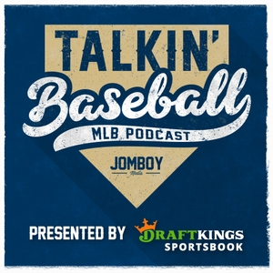 Talkin' Baseball (MLB Podcast) by Jomboy Media