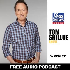 Tom Shillue Show Free Podcast by FOX News Radio