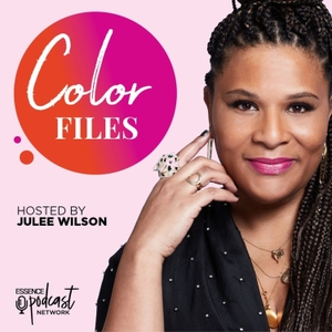 The Color Files by Essence Podcast Network