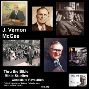 J. Vernon McGee - Thru the Bible - New Testament - Bible Studies - Book by Book by J. Vernon McGee