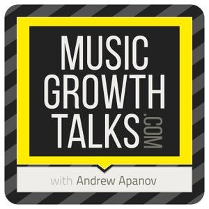 Music Growth Talks: Podcast for Musicpreneurs by Andrew Apanov (Dotted Music)