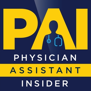 The Physician Assistant Insider by The Physician Assistant Insider