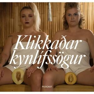 Klikkadarkynlifssogur's Podcast by Klikkaðar Kynlífssögur