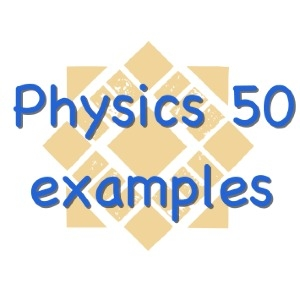 Physics 50 example problems by Peter Beyersdorf