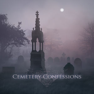 Cemetery Confessions: A Goth Talk Podcast by The Count