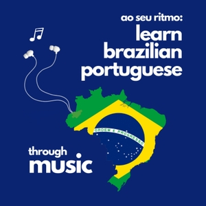Ao Seu Ritmo: Learn Brazilian Portuguese Through Music by Elysse DaVega