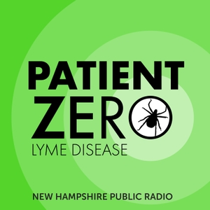 Patient Zero by New Hampshire Public Radio