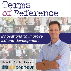 Terms Of Reference Podcast by Aidpreneur