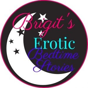 Brigit's Erotic Bedtime Stories by brigitwrites