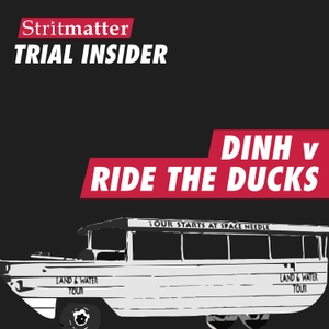 Dinh v Ride The Ducks by Stritmatter Trial Insider