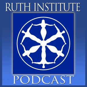 Ruth Institute Podcast by Dr Jennifer Roback Morse