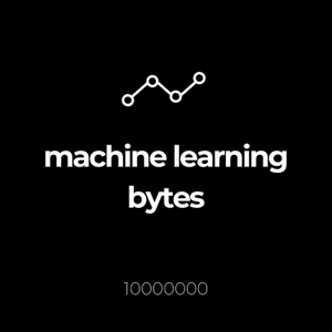 Machine Learning Bytes by Erik Partridge