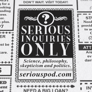 Serious Inquiries Only by seriouspod.com