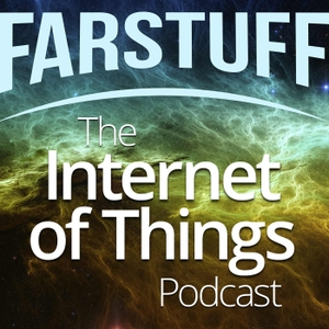 Farstuff: The Internet of Things Podcast by Andreea Borcea & Charles Wiltgen