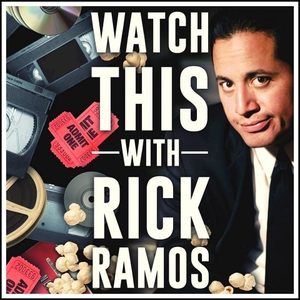Watch This With Rick Ramos by Rick Ramos