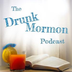 The Drunk Mormon Podcast by David Jon Banks